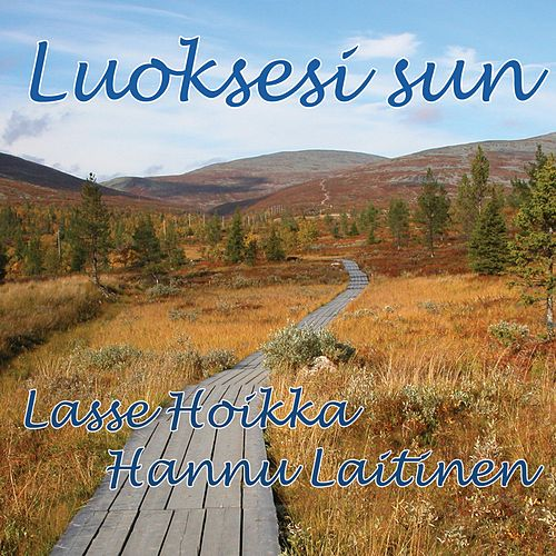 Luoksesi sun de Lasse Hoikka