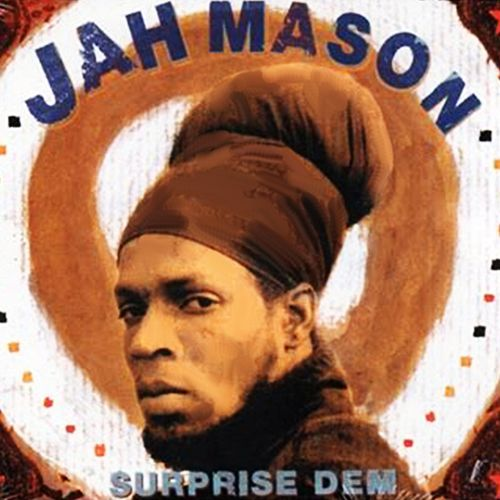 Surprise Dem by Jah Mason