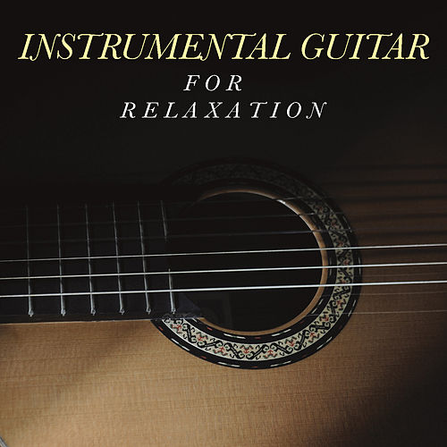 Instrumental Guitar For Relaxation fra Antonio Paravarno