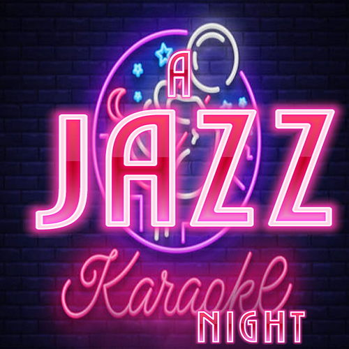 A Jazz Karaoke Night by Various Artists