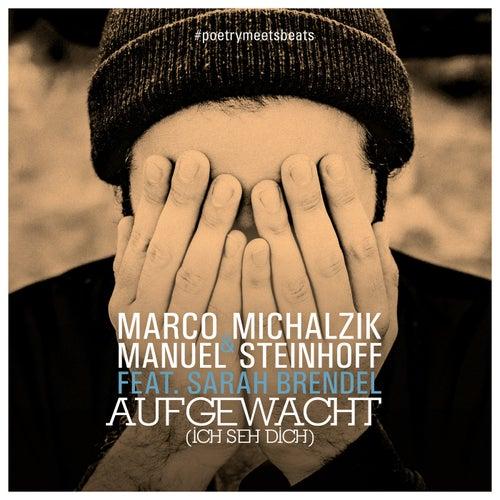 Aufgewacht (Ich seh dich) by Marco Michalzik