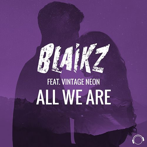 All We Are von Blaikz