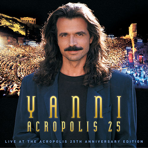 Yanni - Live at the Acropolis - 25th Anniversary Deluxe Edition (Remastered) de Yanni