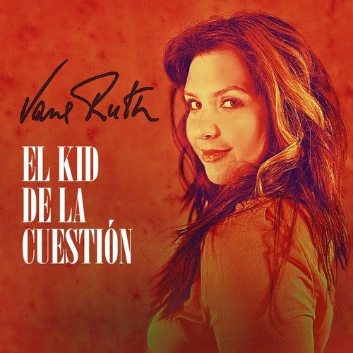 El Kid de la Cuestión by Vane Ruth