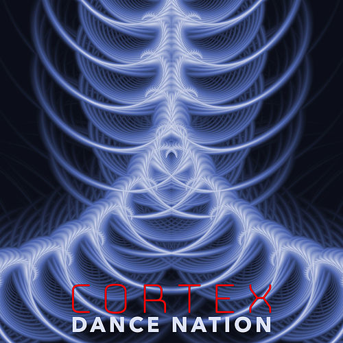 Cortex Dance Nation by Various Artists