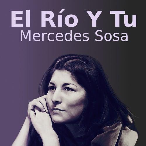 El Río Y Tu de Mercedes Sosa