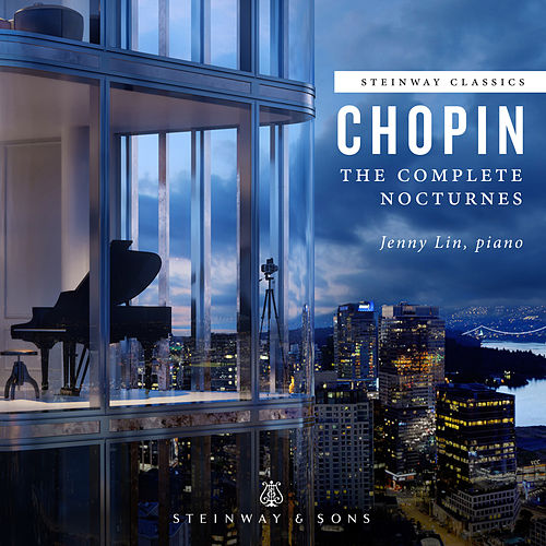 Chopin: The Complete Nocturnes by Jenny Lin