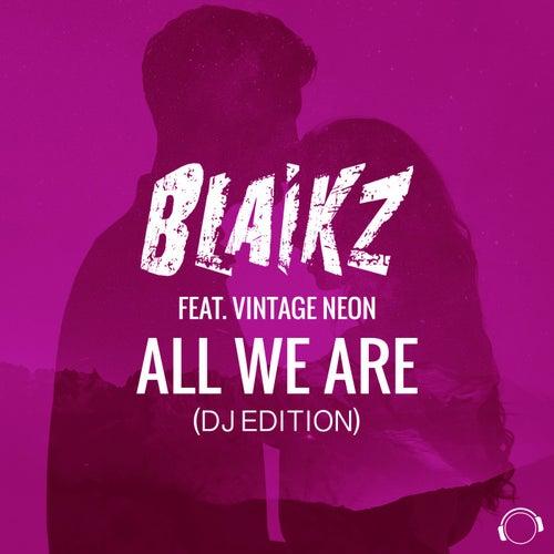 All We Are (DJ Edition) von Blaikz