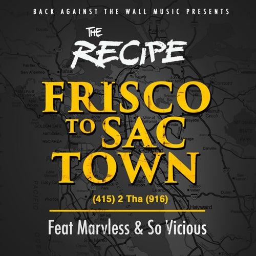 Frisco To Sactown von The Recipe
