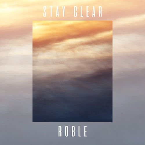 Stay clear by Roble
