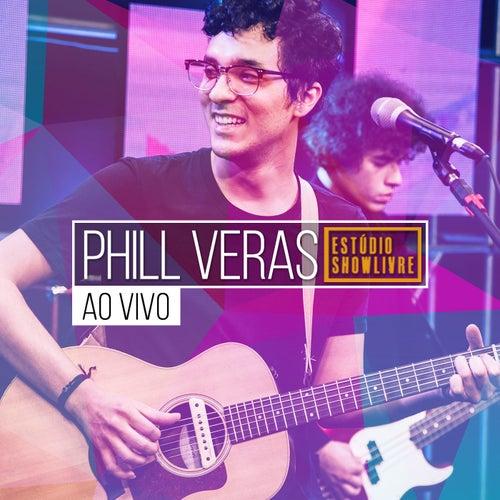 Phill Veras no Estúdio Showlivre (Ao Vivo) de Phill Veras