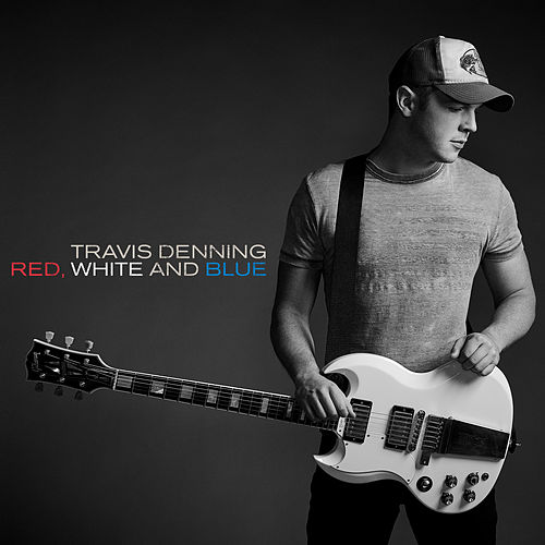 Red, White And Blue by Travis Denning
