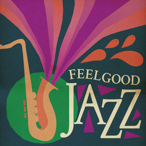 Feelgood Jazz by Various Artists