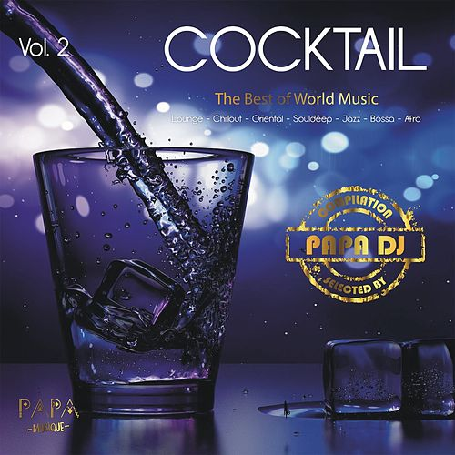 Cocktail, Vol. 2 von Papa DJ