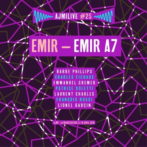 Emir A, Ajmilive, Vol. 25 (Live à la Manutention, le 19 avril 2018) di Emir