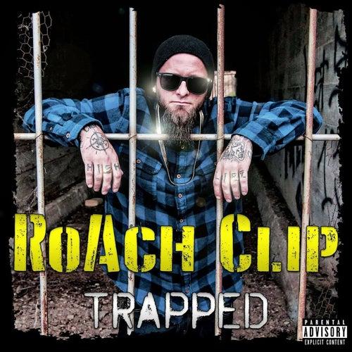 Trapped von Roachclip