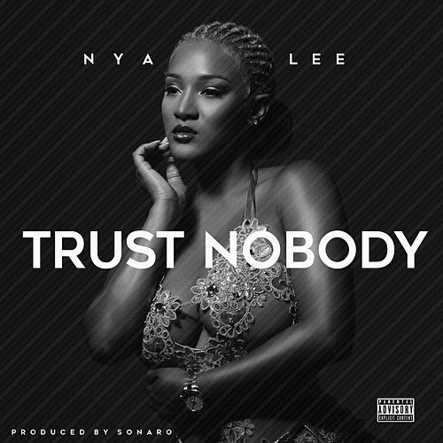 Trust Nobody von Nya Lee