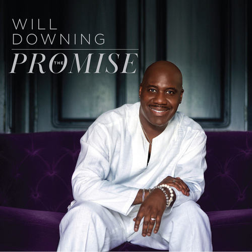 The Promise by Will Downing