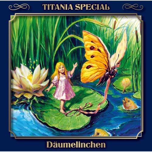 Däumelinchen (Titania Special Folge 14) by Titania Special