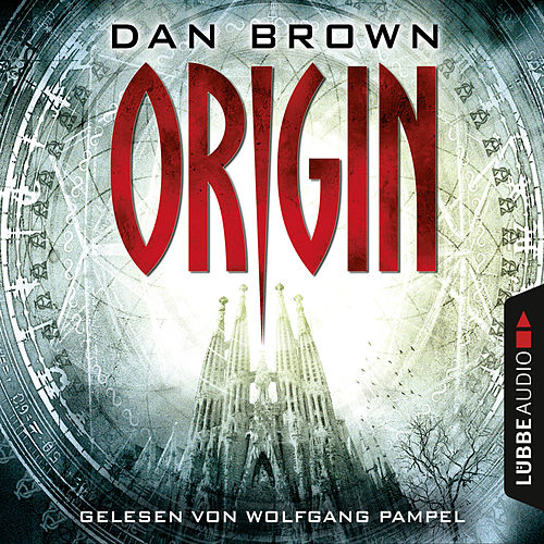 Origin - Robert Langdon 5 (Ungekürzt) von Dan Brown (Hörbuch)