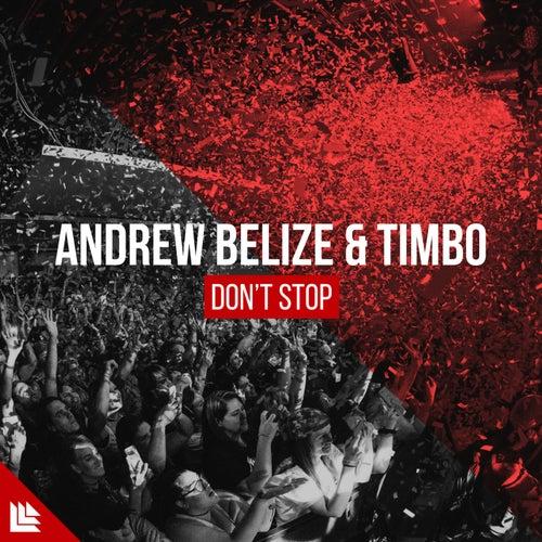 Don't Stop von Andrew Belize