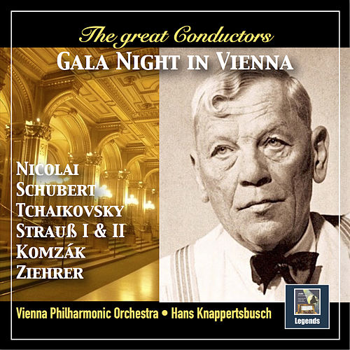 The Great Conductors: Gala Night in Vienna (Remastered 2018) by Vienna Philharmonic