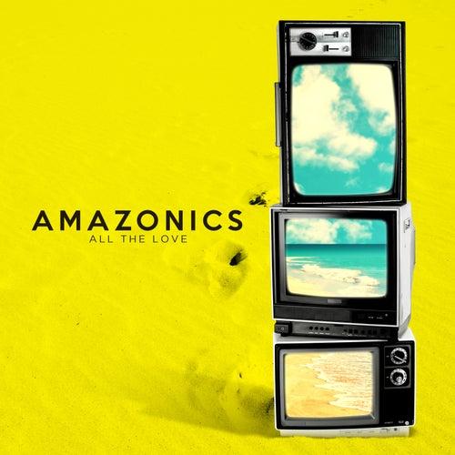 All the Love de Amazonics