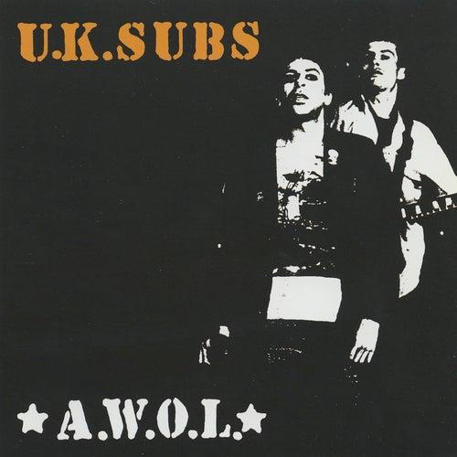 A.W.O.L. by U.K. Subs