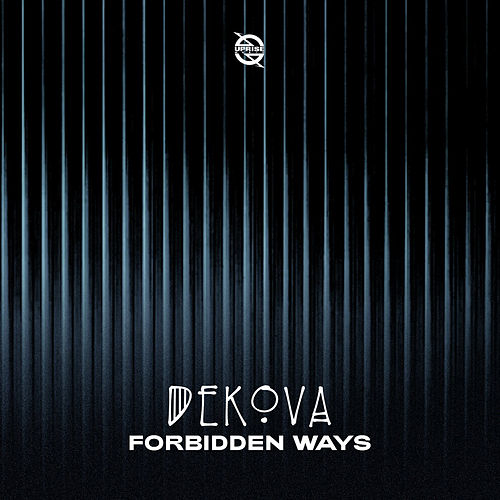 Forbidden Ways by DEKOVA