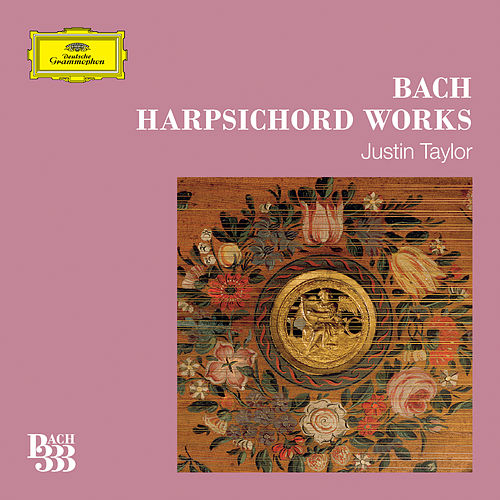 Bach 333: Harpsichord Works by Justin Taylor