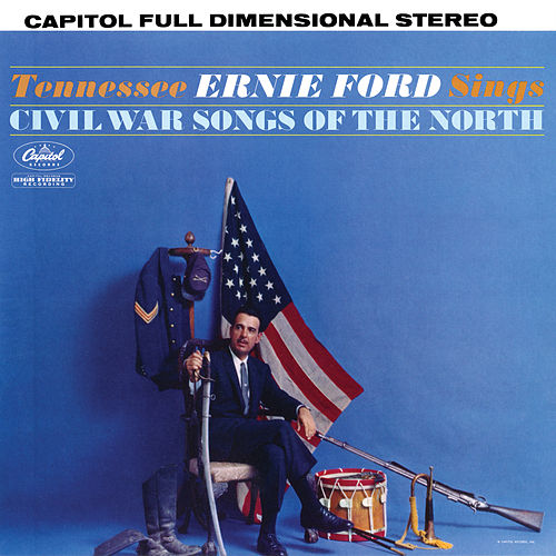 Civil War Songs Of The North by Tennessee Ernie Ford