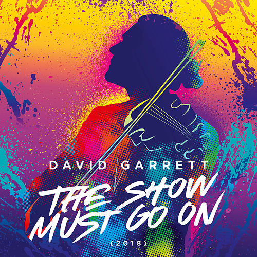 The Show Must Go On (2018) von David Garrett