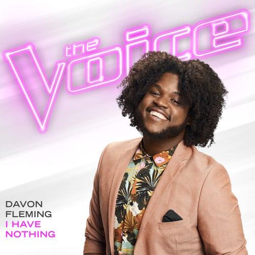 I Have Nothing (The Voice Performance) von Davon Fleming