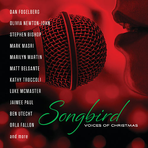 Songbird: Voices Of Christmas by Various Artists