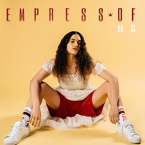 Us by Empress Of