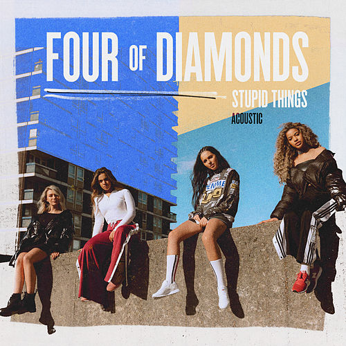 Stupid Things (Acoustic) de Four Of Diamonds