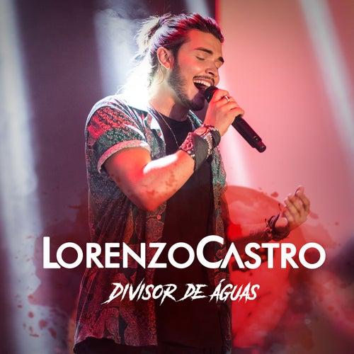 Divisor De Águas (Ao Vivo) de Lorenzo Castro