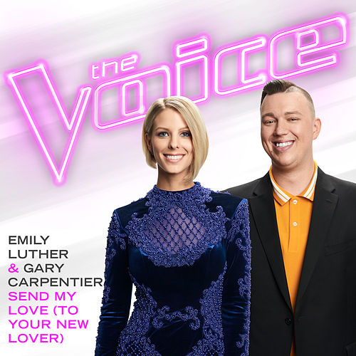 Send My Love (To Your New Lover) (The Voice Performance) by Emily Luther