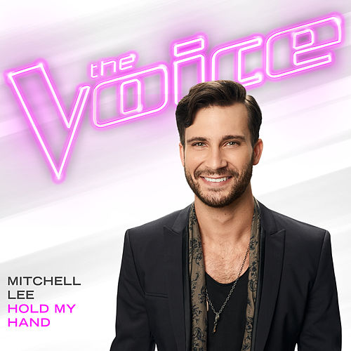Hold My Hand (The Voice Performance) de Mitchell Lee