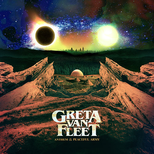 Anthem Of The Peaceful Army de Greta Van Fleet