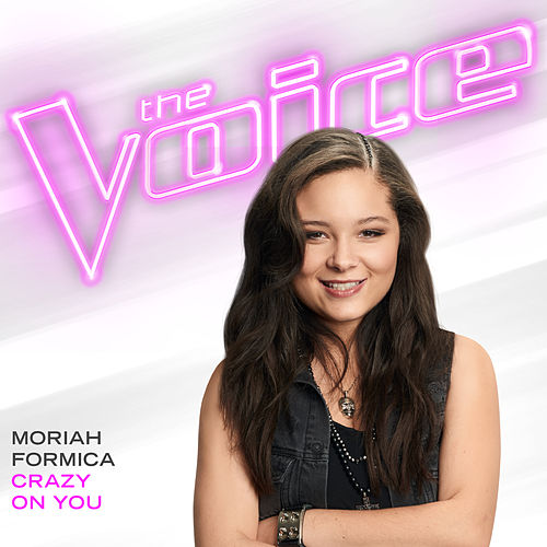 Crazy On You (The Voice Performance) de Moriah Formica
