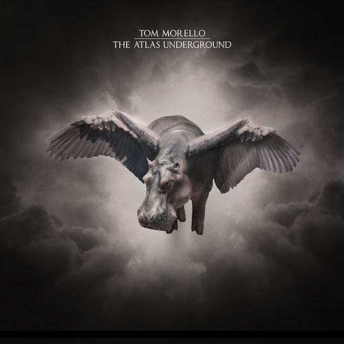 The Atlas Underground by Tom Morello