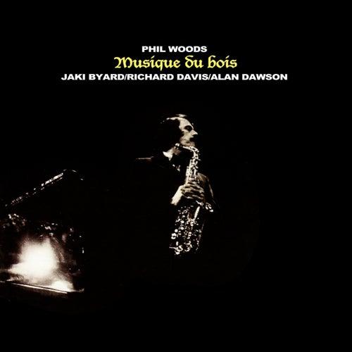 Musique Du Bois by Phil Woods