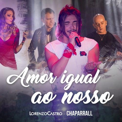 Amor Igual Ao Nosso (Ao Vivo) de Lorenzo Castro