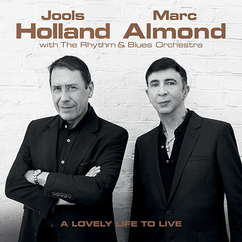 A Lovely Life to Live by Jools Holland