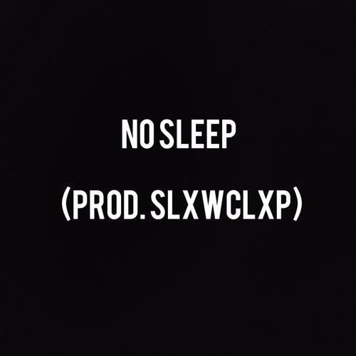 No Sleep de Slxwclxp