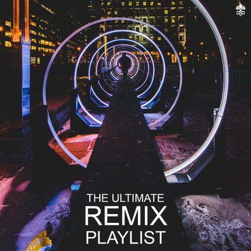 The Ultimate Remix Playlist de Various Artists