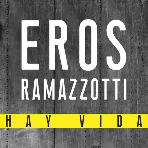 Hay Vida de Eros Ramazzotti