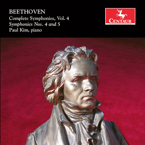 Beethoven: Complete Symphonies, Vol. 4 (Arr. for Piano) by Paul Kim