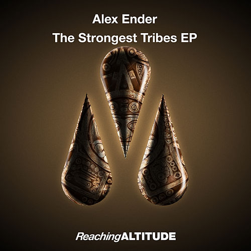 The Strongest Tribes EP by Alex Ender
